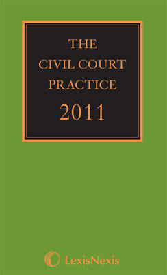 The Civil Court Practice (the Green Book) 2011 (Book)