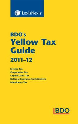BDO's Yellow Tax Guide 2011-12 (Paperback)