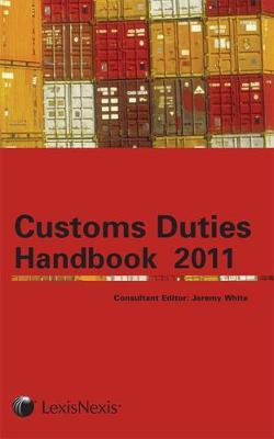 Tolley's Customs Duties Handbook 2011 (Paperback)