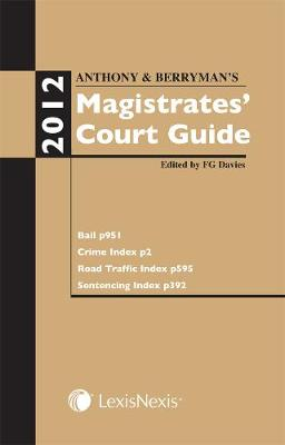 Anthony and Berryman's Magistrates' Court Guide 2012 (Paperback)