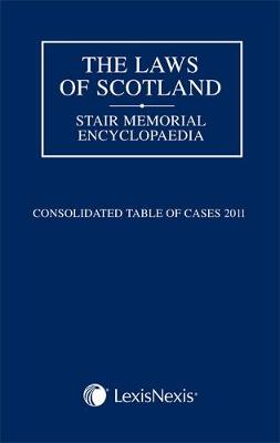 The Laws of Scotland: Consolidated Table of Cases 2011 (Paperback)
