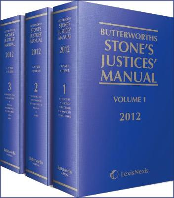 Butterworths Stone's Justices' Manual 2012