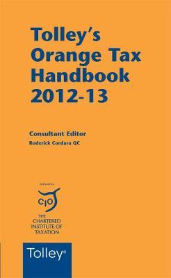 Tolley's Orange Tax Handbook 2012-13 (Paperback)