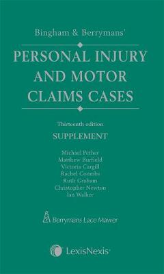 Bingham & Berrymans' Personal Injury and Motor Claims Cases Supplement (Paperback)