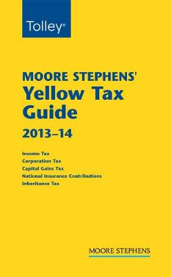 Moore Stephens Yellow Tax Guide 2013-14 (Paperback)
