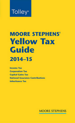 Moore Stephens Yellow Tax Guide 2014-15 (Paperback)