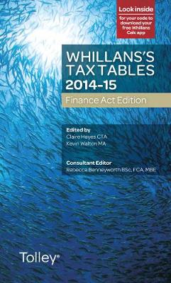 Whillans's Tax Tables 2014-15 (Finance Act edition) (Paperback)