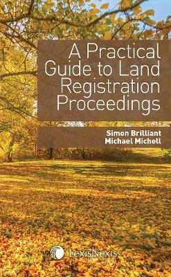 A Practical Guide to Land Registration Proceedings (Paperback)