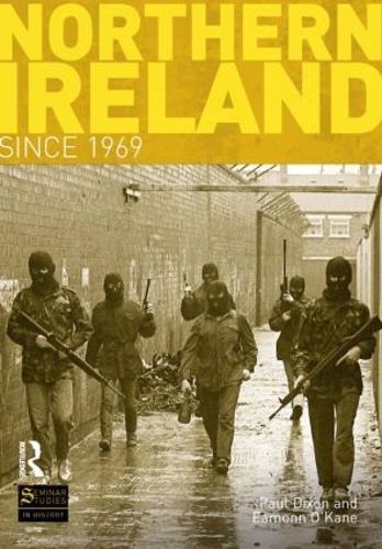 Northern Ireland Since 1969 - Seminar Studies (Paperback)