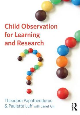 Child Observation for Learning and Research (Paperback)
