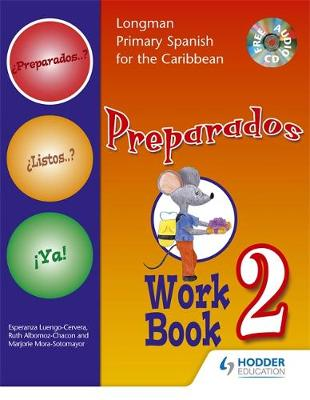 Preparados Listos Ya! (Primary Spanish) Workbook 2