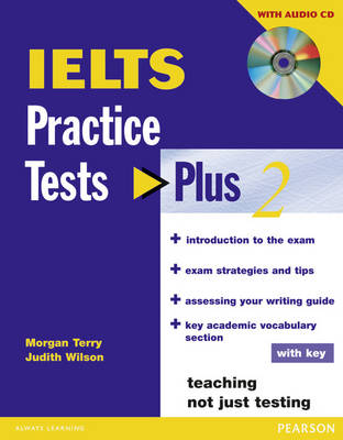 IELTS Practice Tests Plus 2 with Key and CD Pack - Practice Tests Plus