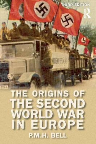 The Origins of the Second World War in Europe - Origins Of Modern Wars (Paperback)