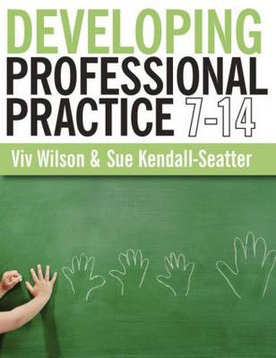 Developing Professional Practice 7-14 (Paperback)
