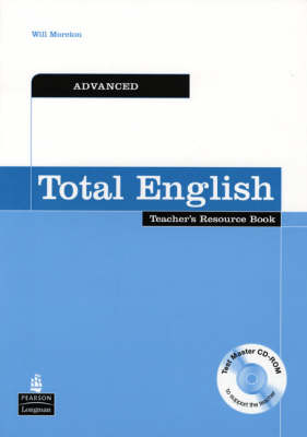 Total English Advanced Teachers Resource Book and Test Master CD-ROM Pack: Advanced Teachers Resource Book - Total English