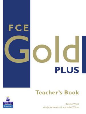 FCE Gold Plus Teachers Resource Book - Gold (Paperback)