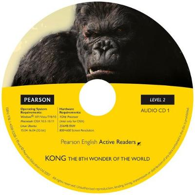 Level 2: Kong the Eighth Wonder of the World Book & CD Pack - Pearson English Active Readers