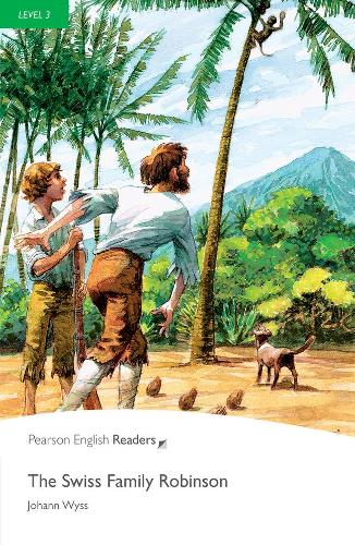Level 3: The Swiss Family Robinson - Pearson English Graded Readers (Paperback)