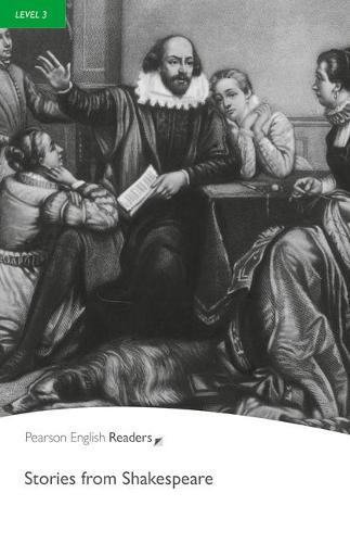 Level 3: Stories from Shakespeare - Pearson English Graded Readers (Paperback)