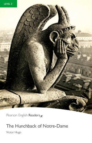 Level 3: The Hunchback of Notre-Dame - Pearson English Graded Readers (Paperback)