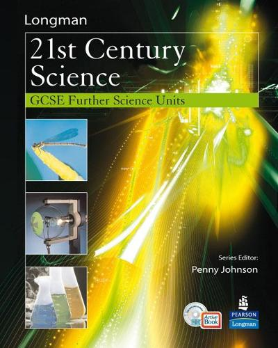 21st Century Science: Further Science Modules Students' Book with ActiveBook with CDROM