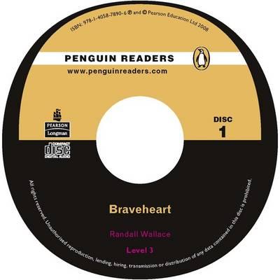 Braveheart: Level 3 - Penguin Readers (Graded Readers) (CD-Audio)