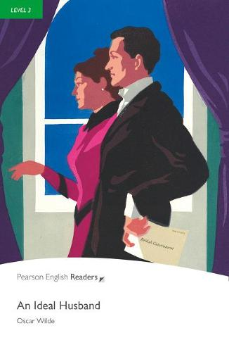 Level 3: An Ideal Husband - Pearson English Graded Readers (Paperback)