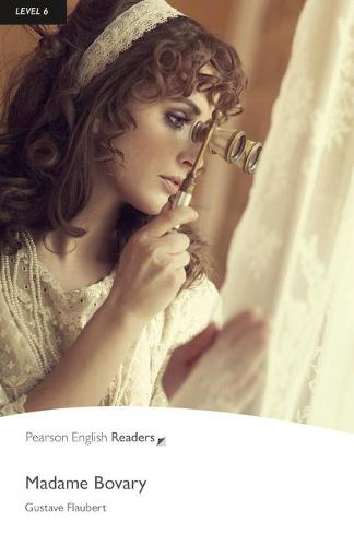 Level 6: Madame Bovary - Pearson English Graded Readers (Paperback)