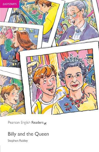 Easystart: Billy and the Queen - Pearson English Graded Readers (Paperback)