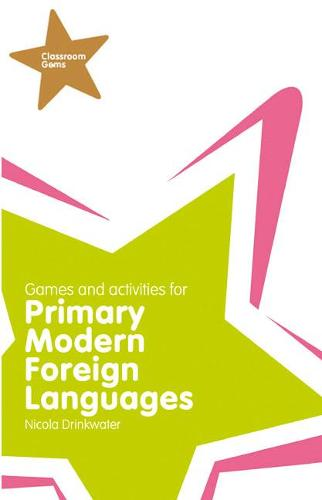 Classroom Gems: Games and Activities for Primary Modern Foreign Languages - Classroom Gems (Paperback)