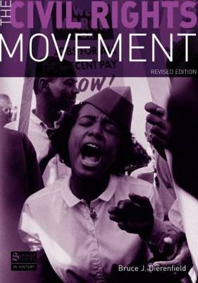 The Civil Rights Movement: Revised Edition - Seminar Studies In History (Paperback)
