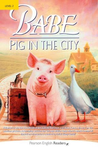 Level 2: Babe-Pig in the City Book and CD Pack - Pearson English Graded Readers