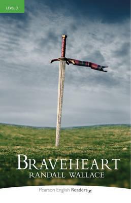"""""""Braveheart"""" Book/CD Pack: Level 3 - Penguin Readers (Graded Readers)"""