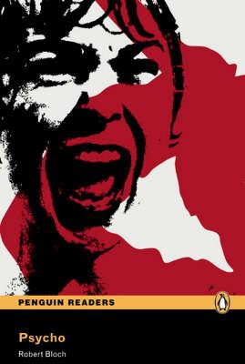 Psycho: Level 3 - Penguin Readers (Graded Readers)