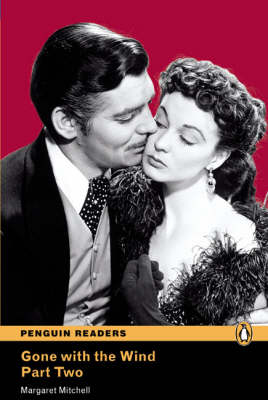 Gone with the Wind book/CD Pack: Pt. 2, Level 4 - Penguin Readers (Graded Readers)
