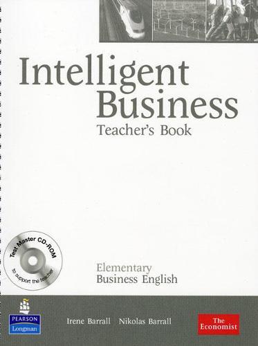 Intelligent Business Elementary Teachers Book/ Test Master CD-Rom Pack - Intelligent Business