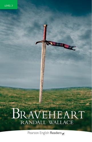 Level 3: Braveheart - Pearson English Graded Readers (Paperback)