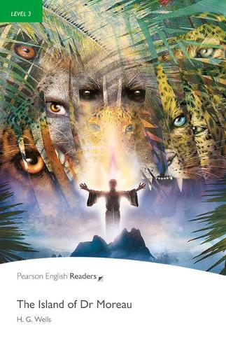 Level 3: Island of Dr. Moreau - Pearson English Graded Readers (Paperback)