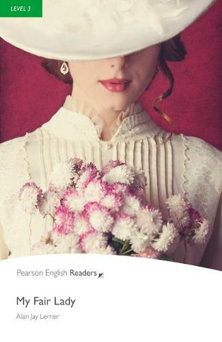 Level 3: My Fair Lady - Pearson English Graded Readers (Paperback)