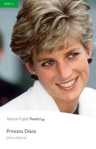 Level 3: Princess Diana - Pearson English Graded Readers (Paperback)