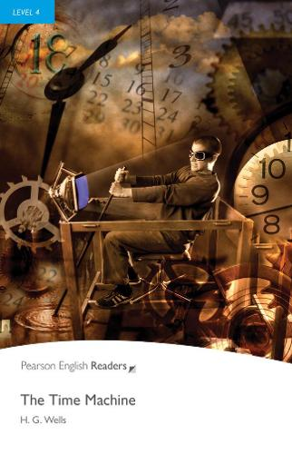 Level 4: The Time Machine - Pearson English Graded Readers (Paperback)