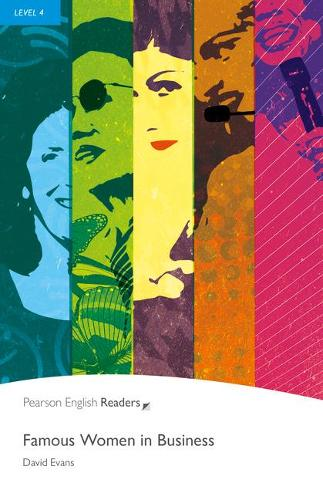 Level 4: Famous Women in Business - Pearson English Graded Readers (Paperback)