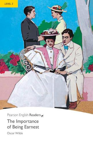 Level 2: The Importance of Being Earnest - Pearson English Graded Readers (Paperback)