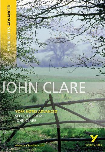 Selected Poems of John Clare: York Notes Advanced - York Notes Advanced (Paperback)