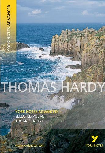 Selected Poems of Thomas Hardy: York Notes Advanced - York Notes Advanced (Paperback)