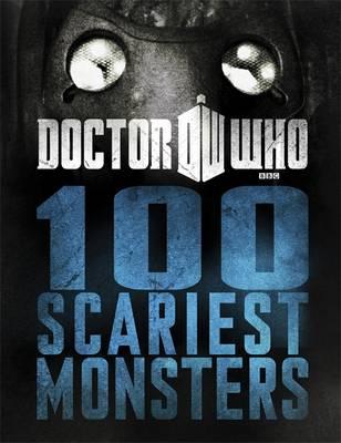 Doctor Who: 100 Scariest Monsters (Hardback)