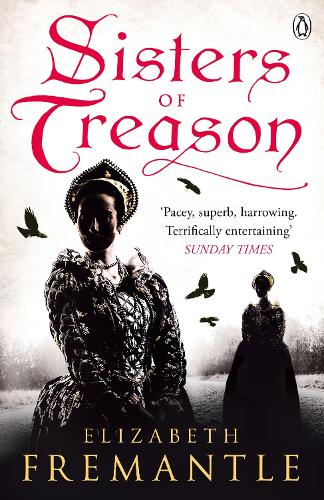 Sisters of Treason - The Tudor Trilogy (Paperback)