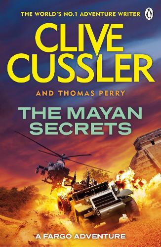 The Mayan Secrets: Fargo Adventures #5 - Fargo Adventures (Paperback)