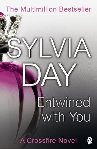 Entwined with You: A Crossfire Novel - Crossfire (Paperback)