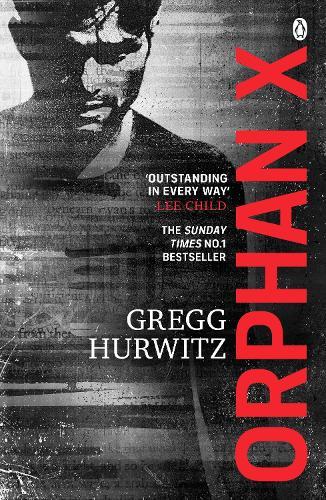 Orphan X - An Orphan X Thriller (Paperback)